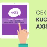 3 Cara Sisa Cek Kuota Internet Axis (Semua Paket) Terbaru 2018